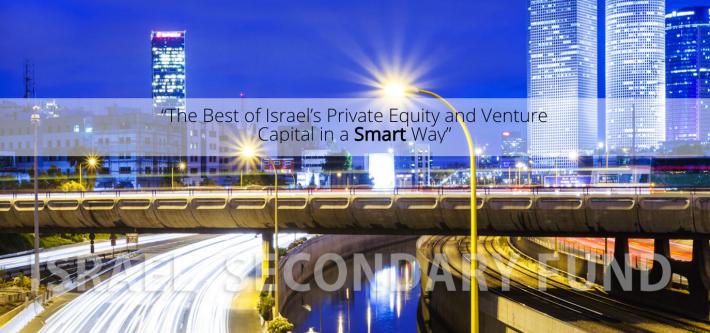 В Израиле сформирован $100 млн Israel Secondary Fund II