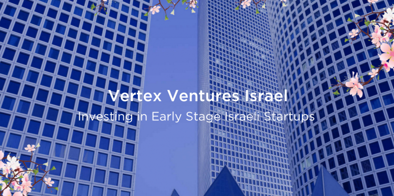 Израильский венчурный фонд Vertex Ventures привлекает $150 млн