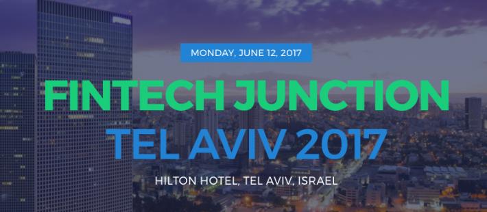 В Израиле состоится конференция FinTech Junction Tel Aviv 2017